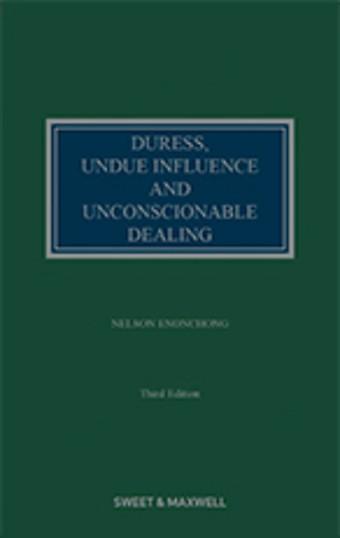 Duress, Undue Influence and Unconscionable Dealing
