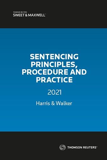 Sentencing Principles, Procedure and Practice 2021