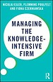 Managing the Knowledge-Intensive Firm