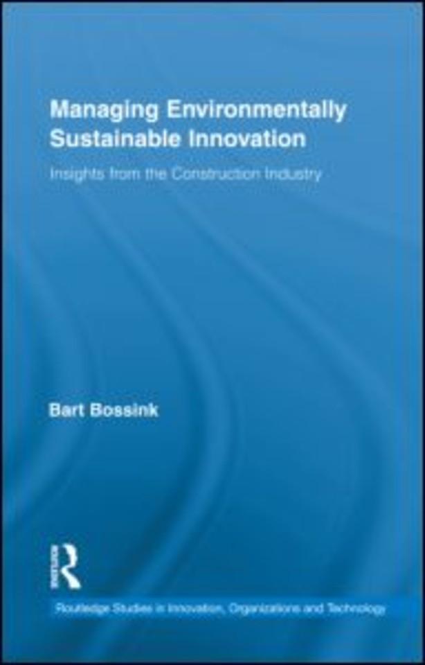 Managing Environmentally Sustainable Innovation