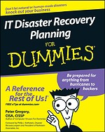 IT Distaster Recovery Planning for Dummies