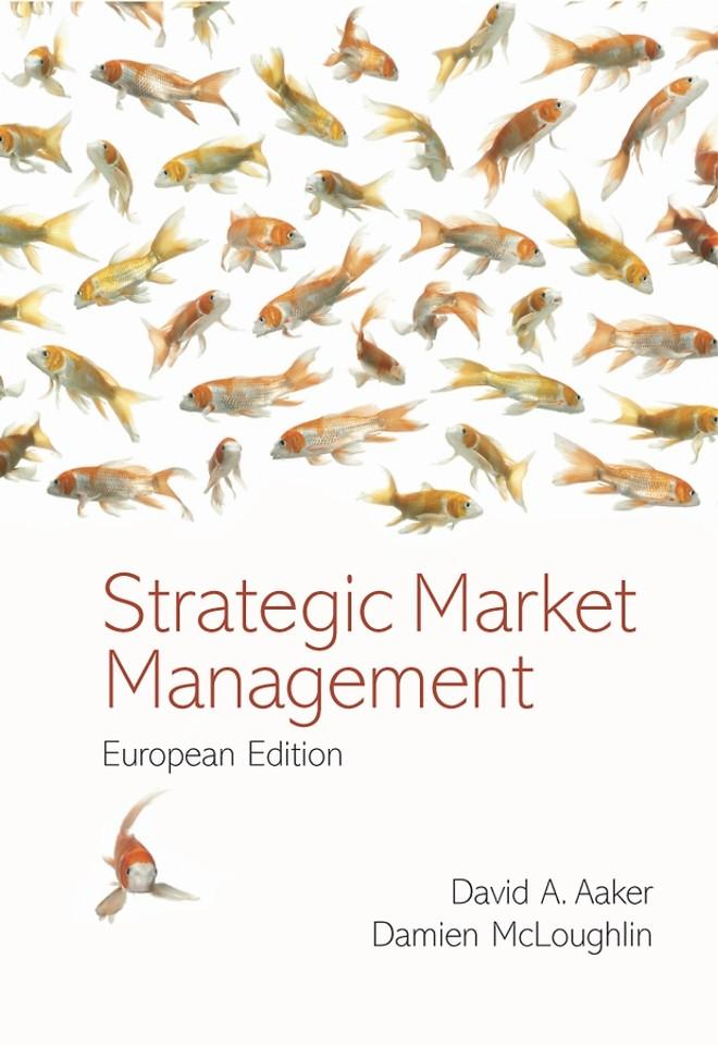 Strategic Market Management, European Edition