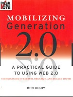 Mobilizing Generation 2.0 - A practical guide to using web 2.0