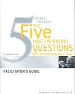 Peter Drucker's The Five Most Important Question Self Assessment Tool
