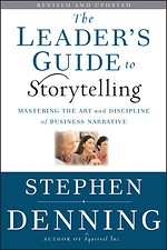 The leader's guide to storytelling - New and Revised