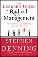 The Leader′s Guide to Radical Management