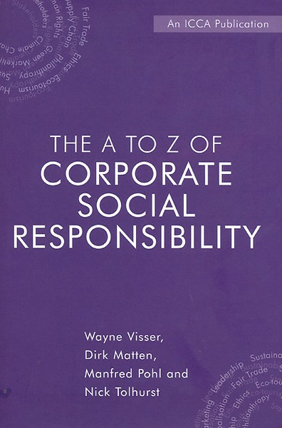 The A to Z of Corporate Social Responsibility (Engels