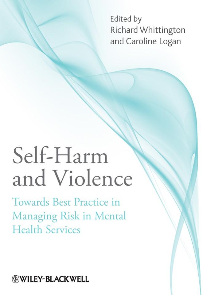Self–Harm and Violence