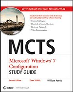 MCTS Microsoft Windows 7 Configuration Study Guide (Exam 70-680)