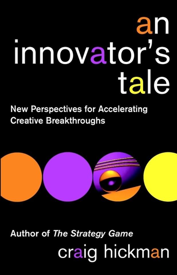 An Innovator′s Tale