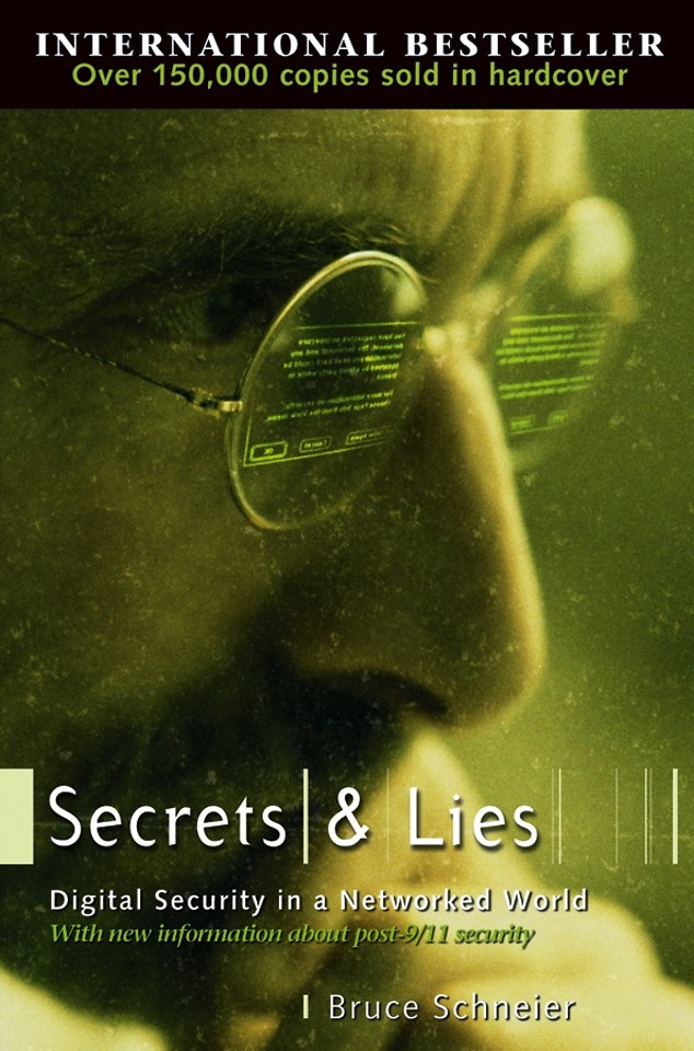 Secrets & Lies; Digital Security in a Networked World