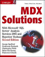 MDX Solutions: with Microsoft SQL Server Analysis Services 2005 and Hyperion Essbase, 2nd Edition