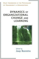 Dynamics of Organizational Change and Learning
