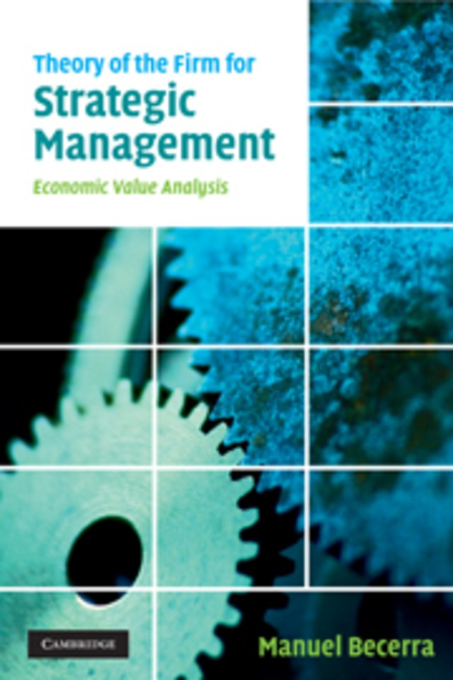 Theory of the Firm for Strategic Management