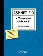 ASP. NET 2.0 : A Developer's notebook