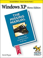 Windows XP Home Edition: The Missing Manual, 2nd Edition