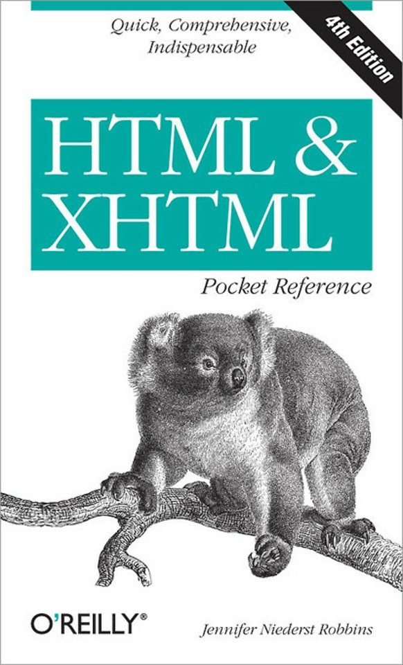 HTML & XHTML Pcket Reference 4th Edition (Covers HTML5)