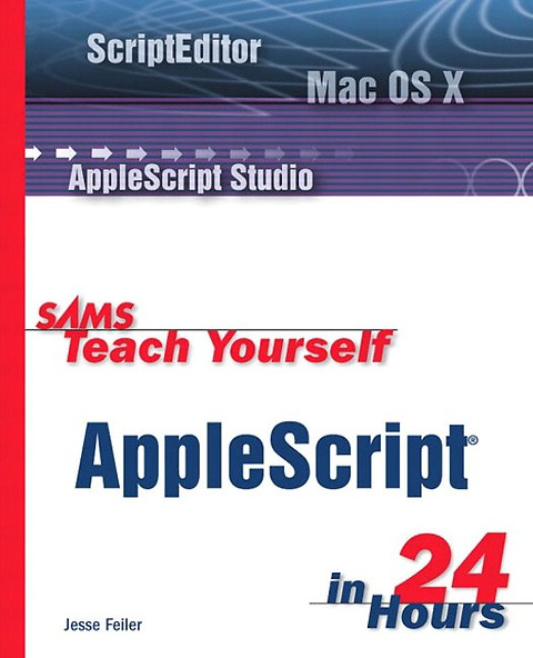 Sams Teach Yourself AppleScript in 24 Hours (Engels)