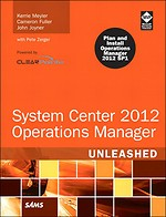 System Center Operation Manager 2012 Unleashed