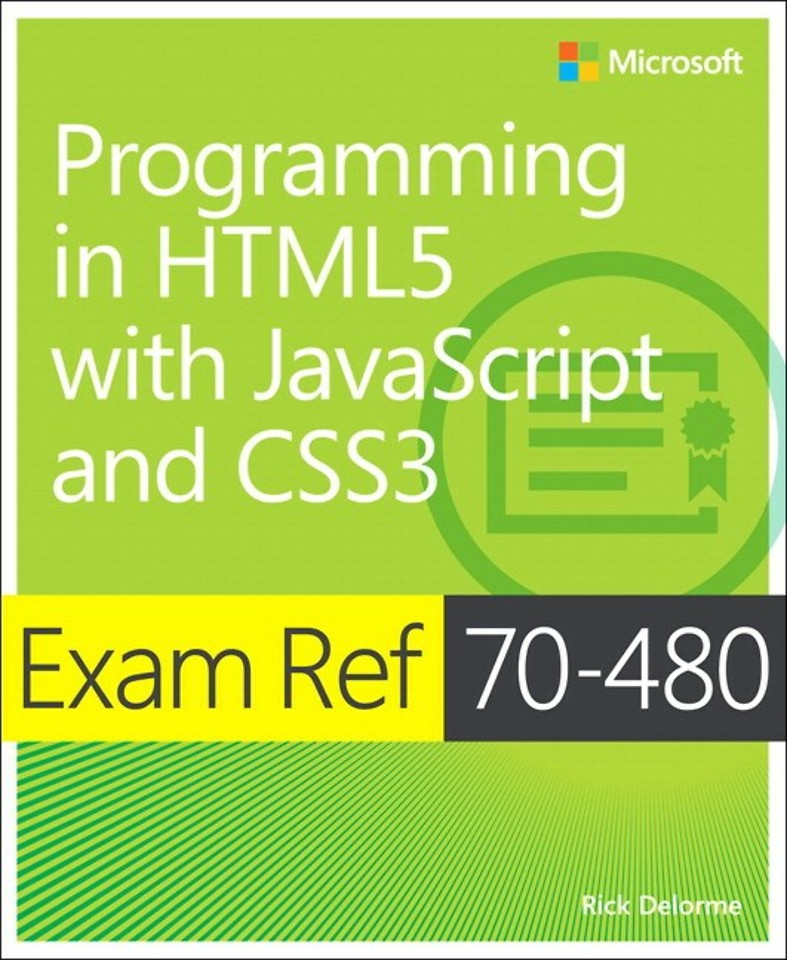 Programming in HTML5 with JavaScript and CSS3 (Exam Ref. 70-480)