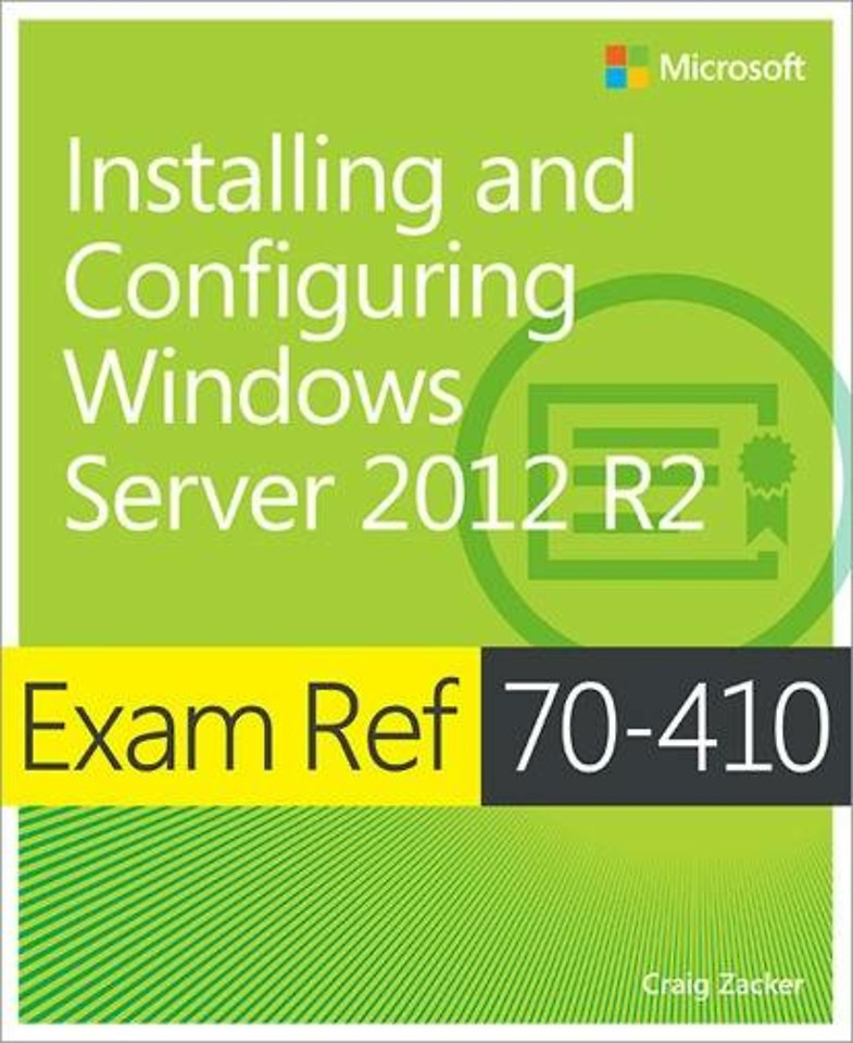 Exam Ref 70-410: Installing and Configuring Windows Server 2012 R2