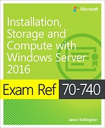 Installation, Storage and Compute with Windows Server 2016