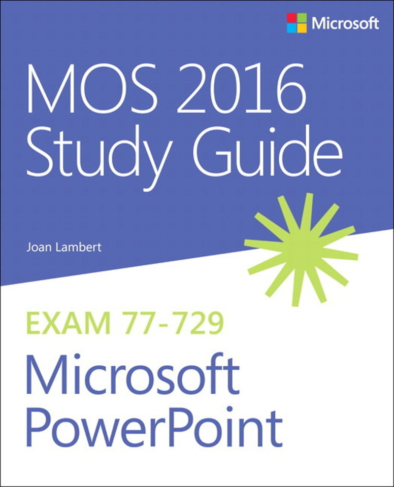 MOS 2016 Study Guide for Microsoft PowerPoint