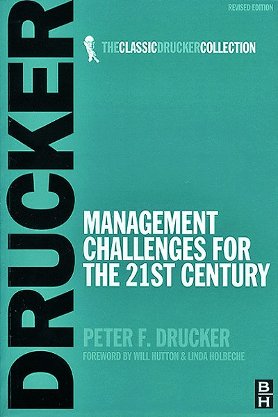 management challenges in the 21st century Challenges to business in the twenty-first century am challenges to business in the twenty-first century cial management.