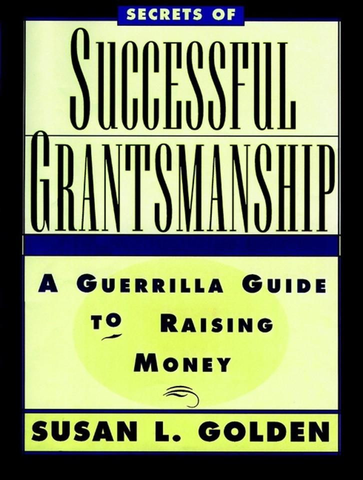 Secrets of Successful Grantsmanship