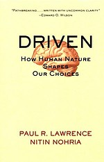 Driven. How Human Nature Shapes Our Choices