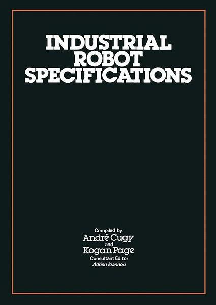 Industrial Robot Specifications door Adrian Ioannou (Boek