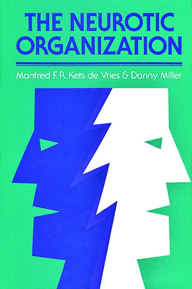 The Neurotic Organization