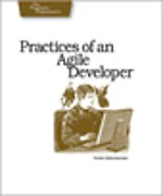 Pratices of an Agile Developer