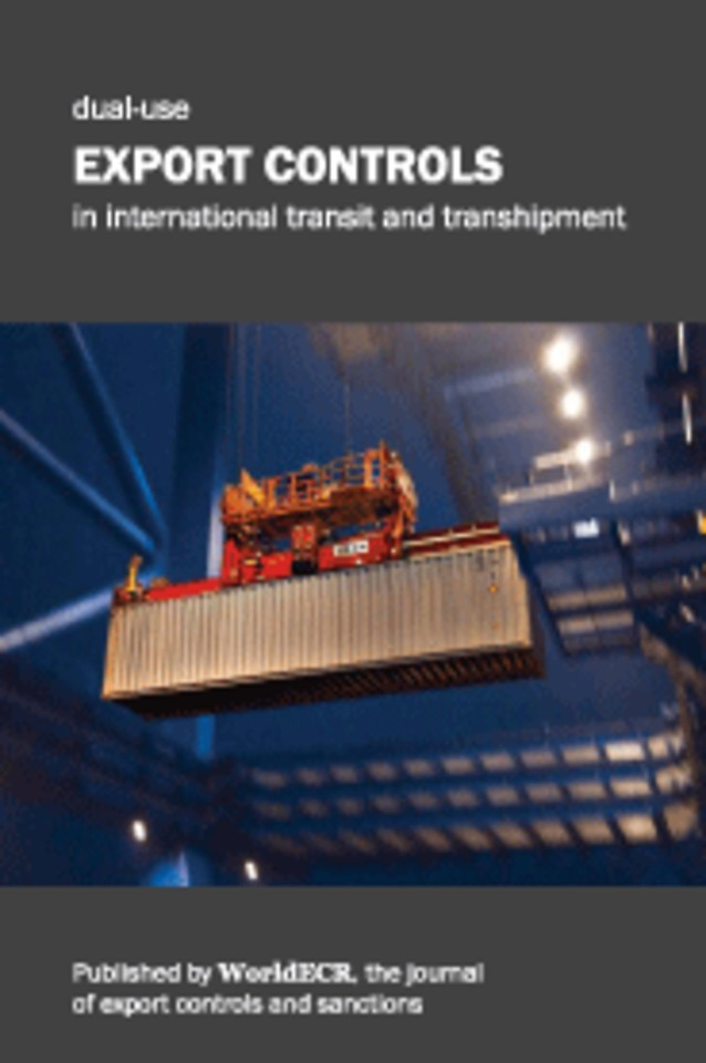 Dual-use Export Controls in International Transit and Transhipment