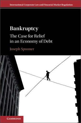 Bankruptcy: The Case for Relief in an Economy of Debt