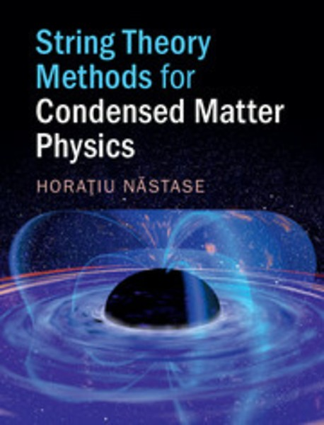 String Theory Methods for Condensed Matter Physics