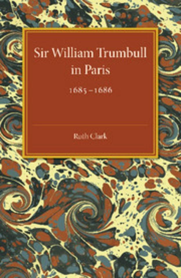 Sir William Trumbull in Paris