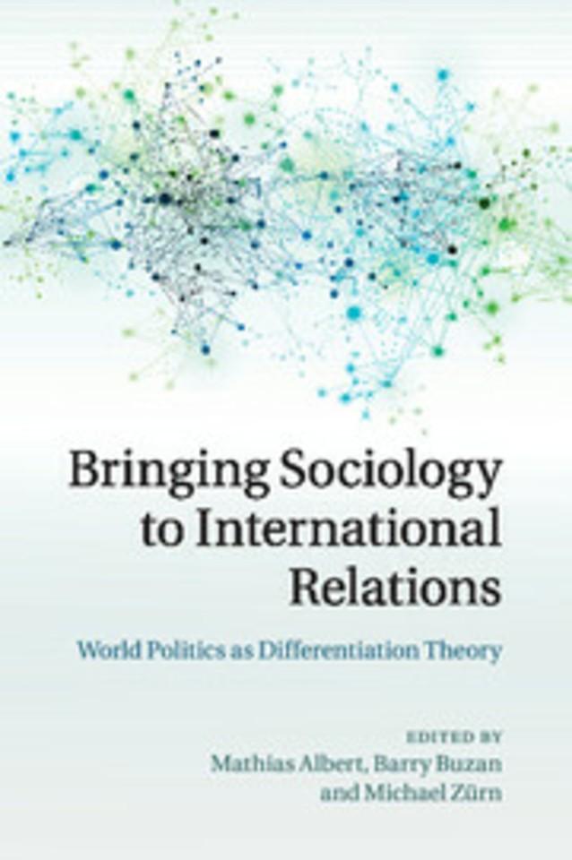 Bringing Sociology to International Relations