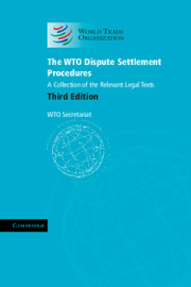 The WTO dispute settlement procedures; a collection of the relevant legal texts
