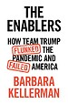 The Enablers: How Team Trump Flunked the Pandemic and Failed America