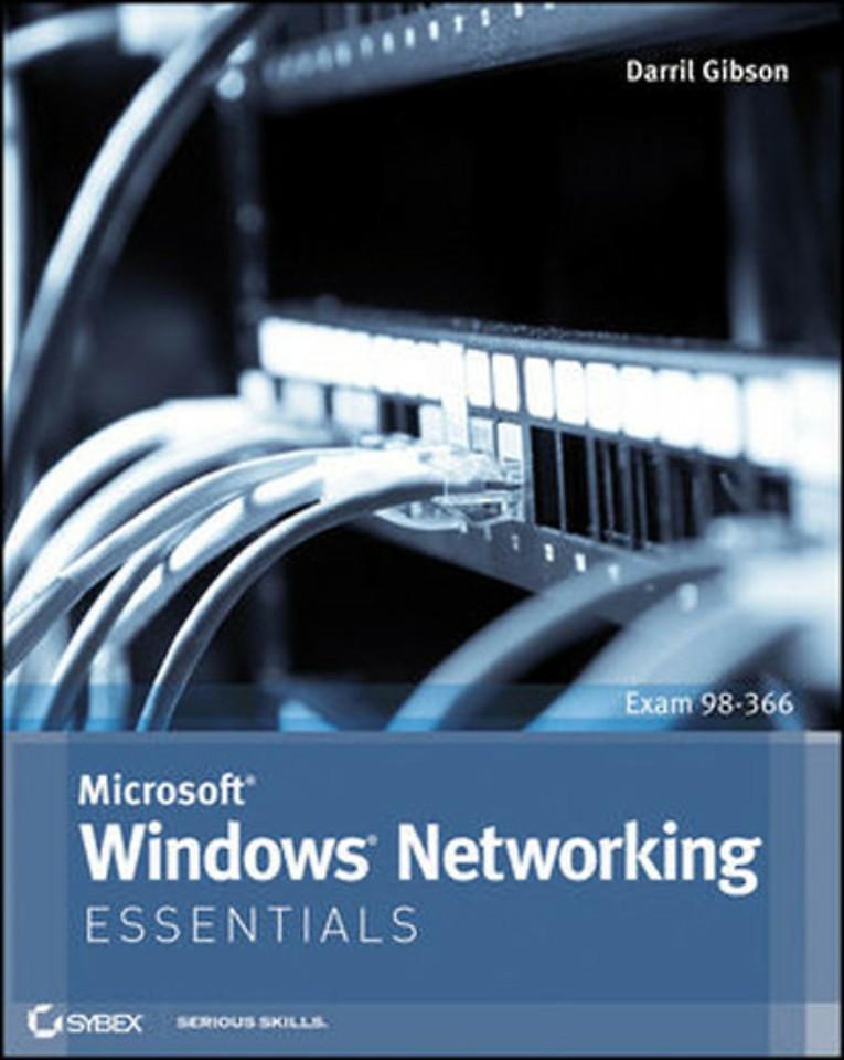 Microsoft Windows Networking Essentials (Exam 98-336)