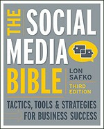 The Social Media Bible 3rd Edition