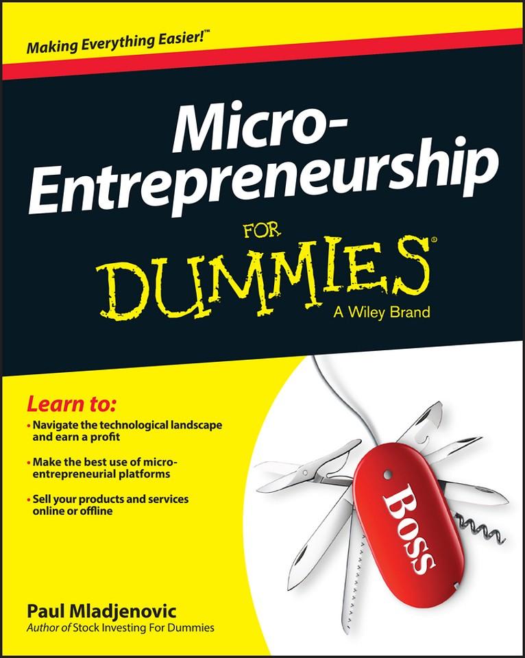 Micro–Entrepreneurship For Dummies