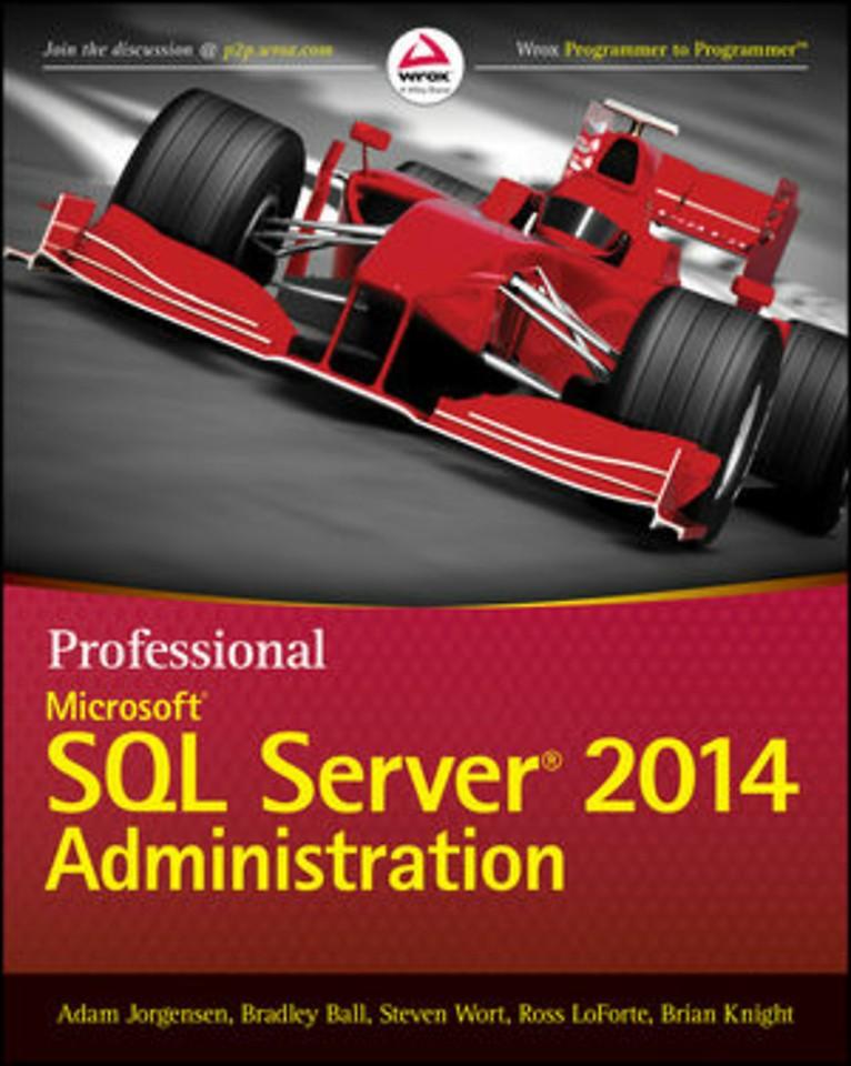 Professional Microsoft SQL Server 2014 Adminstration