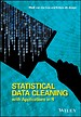 Statistical Data Cleaning with Applications in R