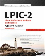 LPIC-2: Linux Professional Institute Certification Study Guide: Exams 201 and 202