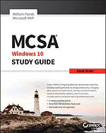 MCSA Microsoft Windows 10 Study Guide - Exam 70–697