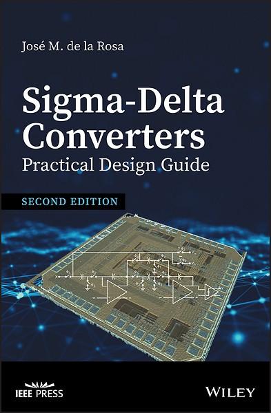 Sigma–Delta Converters: Practical Design Guide