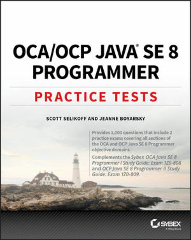 OCA/OCP Java SE 8 Programmer - Practice Tests