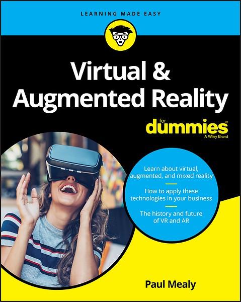 978aab2e6873c6 Virtual   Augmented Reality For Dummies door Paul Mealy (Boek ...